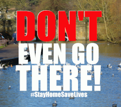 Our message to anyone contemplating a visit to the Derbyshire Dales during the coronavirus lockdown is clear: Don
